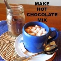HOW TO MAKE HOT CHOCOLATE MIX