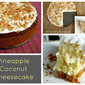 Pineapple + Coconut Cheesecake