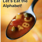 Let's Eat The Alphabet!
