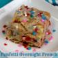 Funfetti Overnight French Toast & Crock Pot Giveaway!