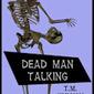 Dead Man Talking - T. M. Simmons, Author
