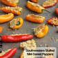 Southwestern Stuffed Mini Sweet Peppers