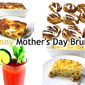 16 Skinny and Yummy Brunch Recipes for Mother's Day
