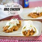 Slow Cooked BBQ Chicken Tacos with Cilantro Slaw
