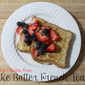 Gluten Free Cake Batter French Toast
