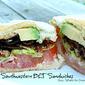 Southwestern BLT Sandwiches