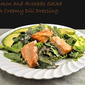 Salmon and Avocado Salad with Creamy Dill Dressing, Cross-breeding Cucurbits