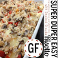 Super Duper EASY Gluten Free Supper