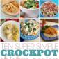 Ten Super Simple Crockpot Chicken Recipes