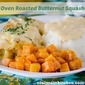 Oven Roasted Buttermilk Squash