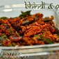 Ladiesfinger/Bhindi with Oats