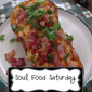 Soul Food Saturday #25