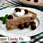Whopper Candy Pie ~ Revisited