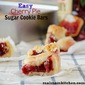 Easy Cherry Pie Sugar Cookie Bars
