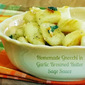 Gnocchi in Garlic Browned Butter Sage Sauce