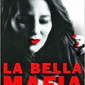 La Bella Mafia - Morgan St. James & Dennis N. Griffin, Authors