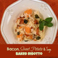 Sweet Potatoes on the Side of the Road {Bacon, Sweet Potato and Sage Baked Risotto}