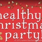 Healthy School Christmas Party = No Sugar for Kids? You Bet!