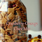 Cranberry-Orange Chex Mix (Gluten-Free)