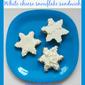 White cheese snowflake sandwich – healthy breakfast for kids