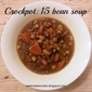 Crockpot: 15 Bean Soup