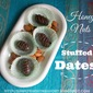 Honey Nuts Stuffed Dates ... Starting A New Chapter In My Life