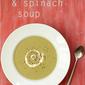 Potato, leek & spinach soup