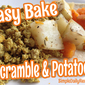 Easy Bake Tofu Scramble & Potatoes