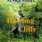 The Howling Cliffs - Mary Deal, Author