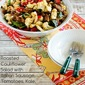 Roasted Cauliflower Salad with Italian Sausage, Tomatoes, Kale, and Basil Vinaigrette (Low-Carb, Gluten-Free)