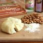 Easy Homemade Marzipan or Almond Paste