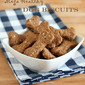 Mega Healthy Dog Biscuits (because our furry friends deserve good food, too)