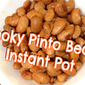 Smoky Pinto Beans Cooked in the Instant Pot