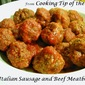 Italian Sausage and Beef Meatballs