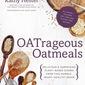 Steel Cut Oat Sausage Crumbles, plus an OATrageous Oatmeals blog tour + giveaway