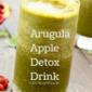 Arugula Apple Detox Drink
