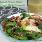 Baby Spinach Harvest Salad with a Lemon Shallot Vinaigrette