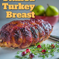 Cranberry-Glazed Stuffed Turkey Breast