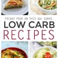 Friday Four 15: Four Low Carb Recipes
