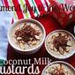 Almond Joy to the World Coconut Custards