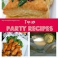 It's a Party Down Here {Top 10 Party Recipes of 2014}