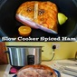 Slow Cooked Spiced Ham