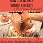 Help Handling the Whole Chicken Series: How To Cut Up a Whole Chicken {Plus VIDEO TUTORIAL}