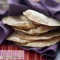 Chapati, aka Roti (Indian Flatbread) #BreadBakingBabes