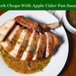 Pork Chops With Apple Cider Pan Sauce