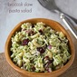 Light broccoli slaw pasta salad