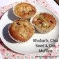 Rhubarb, Chia Seed & Oat Muffins for Thinking Slimmer