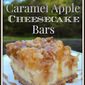 Caramel Apple Cheesecake Bars Recipe