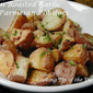 Oven Roasted Garlic Parmesan Potatoes