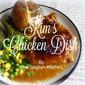 Kim's Chicken Dish